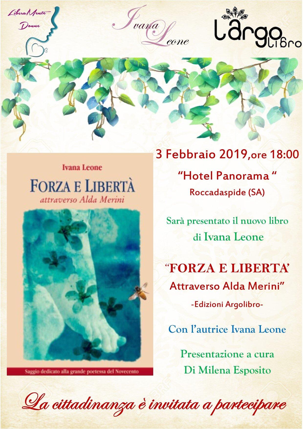 Forza e libertà Ivana Leone