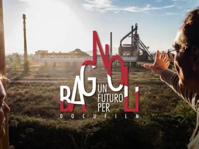 'un futuro per bagnoli' – il docufilm: attiva la campagna di crowdfunding