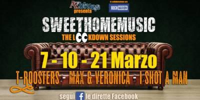 SweetHomeMusic marzo, #SweetHomeMusic torna con tre appuntamenti anche nel mese di marzo